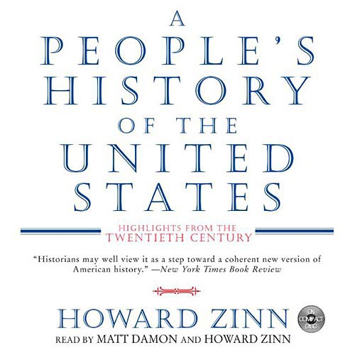 A People's History of the United States: Highlights from the 20th Century