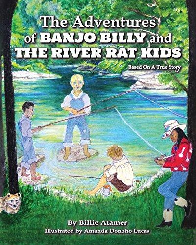 The Adventures of Banjo Billy and the River Rat Kids by