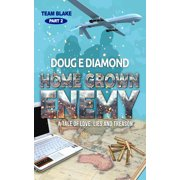 Home Grown Enemy (Team Blake Pt 2) - eBook