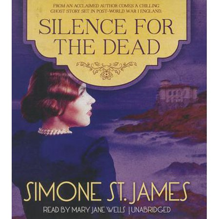 Silence for the Dead by Simone St. James Unabridged 2014 CD ISBN- 9781482969955