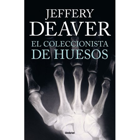 El coleccionista de huesos - eBook (Huesos De La Mano Halloween)