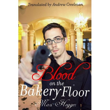 Blood on the Bakery Floor - eBook