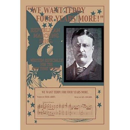 Sheet music for the reelection campaign of President Teddy Roosevelt Poster Print by unknown