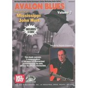 Stefan Grossman's Guitar Workshop Audio: Avalon Blues, Volume 2: The Guitar of Mississippi John Hurt (Other)