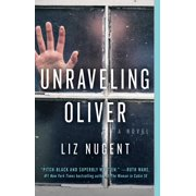 Unraveling Oliver : A Novel