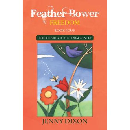Feather Bower Freedom - eBook (Feather Bowers)