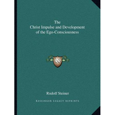 The Christ Impulse and Development of the Ego-Consciousness (Paperback)