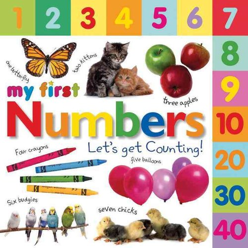 My First Numbers: Let's Get Counting!
