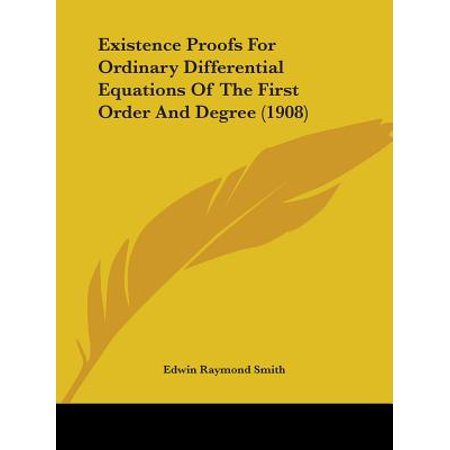 Existence Proofs for Ordinary Differential Equations of the First Order and Degree