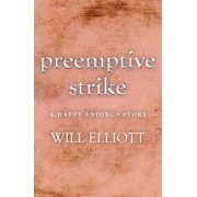 Pre-emptive Strike - a Happy Endings story - eBook