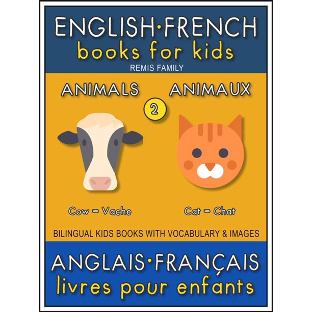 2 - Animals | Animaux - English French Books for Kids (Anglais Français Livres pour Enfants) - eBook