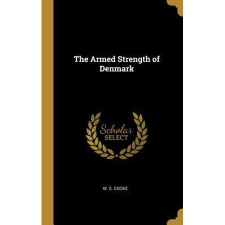 The Armed Strength of Denmark