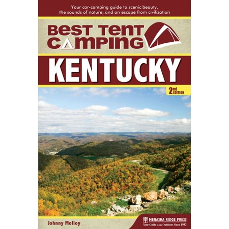 Best Tent Camping: Kentucky - eBook