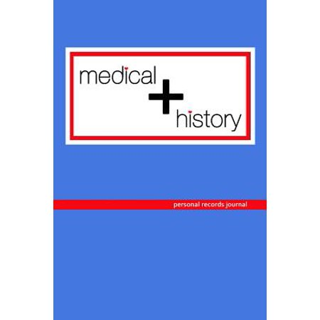 Medical History : Personal Records Journal