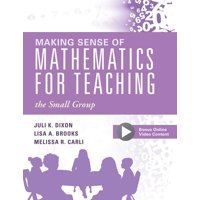 Making Sense of Mathematics for Teaching the Small Group: (small-Group Instruction Strategies to Differentiate Math Lessons in Elementary Classrooms) (Paperback)