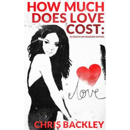 How Much Does Love Cost: 33 Essays on Modern Dating - eBook - How Much Does Tulle Cost