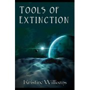 Tools of Extinction - eBook