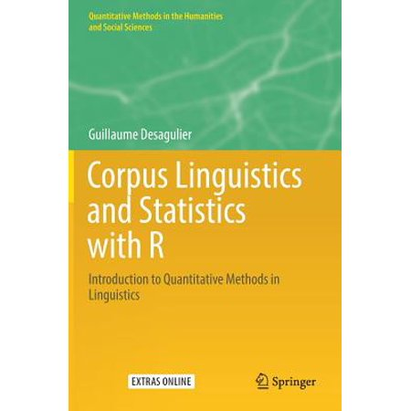 Corpus Linguistics and Statistics with R : Introduction to Quantitative Methods in