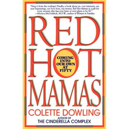 Hot Mama Collection - Red Hot Mamas : Coming into Our Own at Fifty