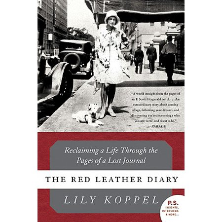 The Red Leather Diary : Reclaiming a Life Through the Pages of a Lost (Be Well Red Teas Get Lost Review)