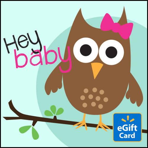 Hey Baby Walmart eGift Card