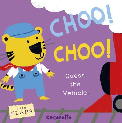 What's That Noise? Choo! Choo! : Guess the Vehicle!