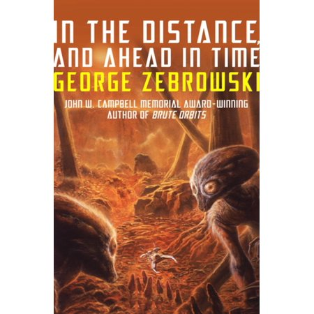 In the Distance, and Ahead in Time - eBook