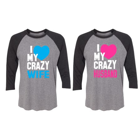 My Crazy Wife - Husband Couple Matching 3/4 Raglan Tee Valentines Anniversary Christmas Gift Men Small Women Small ()
