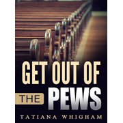 Get Out of the Pews - eBook