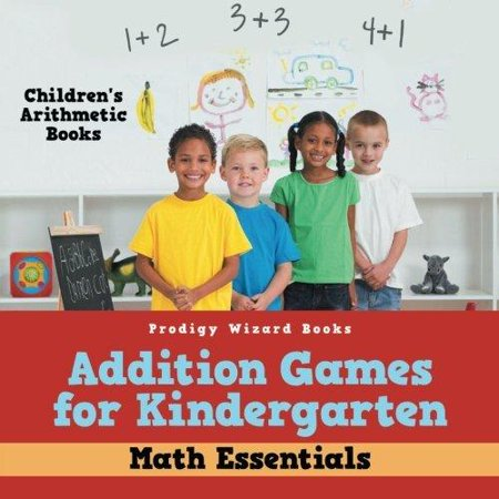 Addition Games For Kindergarten Math Essentials   Childrens Arithmetic Books