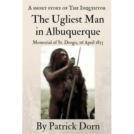 The Ugliest Man in Albuquerque - eBook