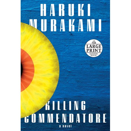 Killing Commendatore : A novel (Best Way To Kill Gnats In House)