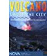 NOVA: Volcano Under the City by WGBH EDUCATIONAL FOUNDATION
