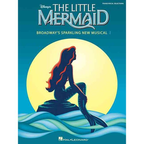 The Little Mermaid: Broadway's Sparkling New Musical
