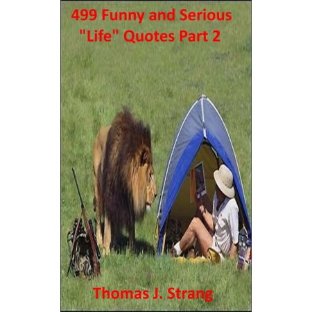 """499 Funny and Serious """"Life"""" Quotes Part 9 - eBook - Funny Halloween Quotes Phrases"""