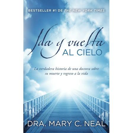 Ida y vuelta al Cielo : Una historia verdadera (Las Tontas No Van Al Cielo Capitulo 141)