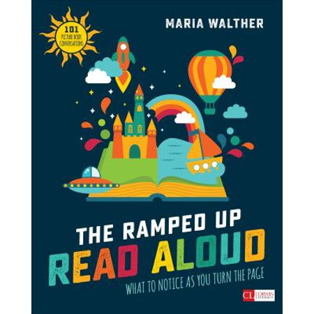 The Ramped-Up Read Aloud : What to Notice as You Turn the Page [grades (Best Read Alouds For 4th Grade 2015)