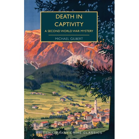 Death in Captivity : A Second World War Mystery