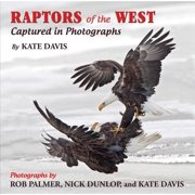 Raptors of the West : Captured in Photographs