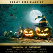 10 Masterpieces you have to listen before you die (Halloween Edition) - Audiobook