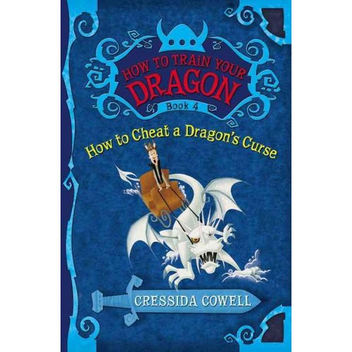 How to Train Your Dragon: How to Cheat a Dragon's Curse: The Heroic Misadventures of... by