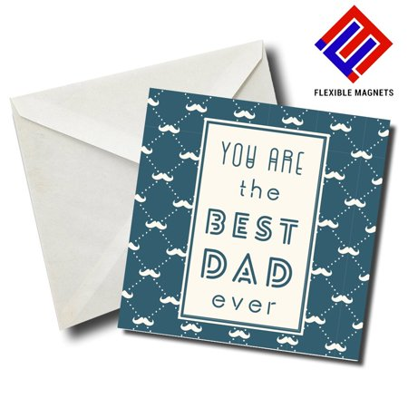 You Are The Best Dad Ever Stylish Magnet for refrigerator. Great Gift! By Flexible
