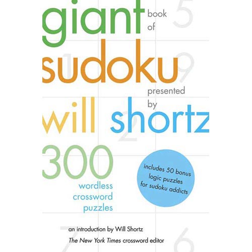 The Giant Book of Sudoku: 300 Wordless Crosswords
