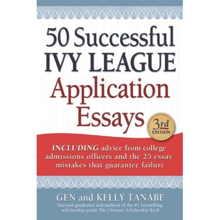successful ivy league application essays com 50 successful ivy league application essays