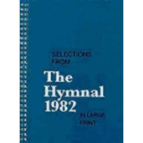 Selections from the Hymnal 1982 in Large Print