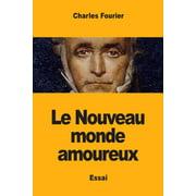Le Nouveau monde amoureux (Paperback)