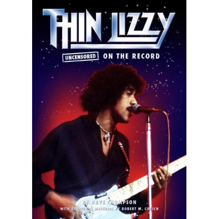 Thin Lizzy Uncensored On the Record - eBook (Thin Lizzy Whiskey In The Jar Guitar Tab)