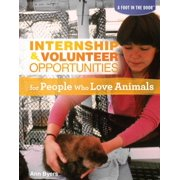 Internship & Volunteer Opportunities for People Who Love Animals - eBook
