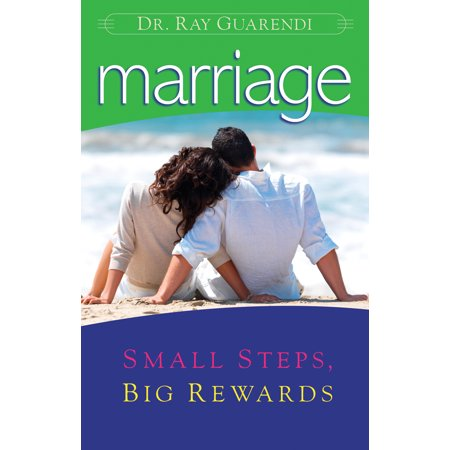 Marriage   Small Steps  Big Rewards