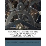 Occasional Papers of the California Academy of Sciences, Volume 9...